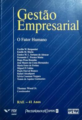 Gestão Empresarial: O Fator Humano