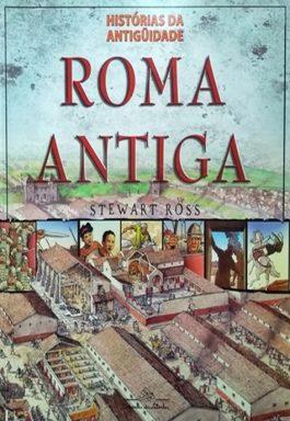 Roma Antiga (Coleção Histórias Da Antiguidade)