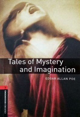 Tales Of Mystery And Imagination (Oxford Bookworms – Stage 3)