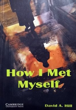 How I Met Myself – Level 3