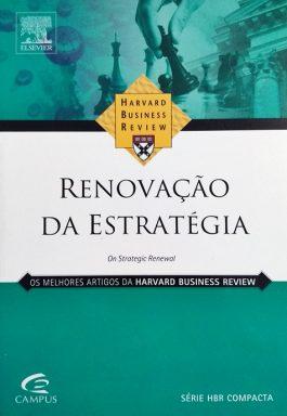 Renovação Da Estratégia (Série HBR Compact)