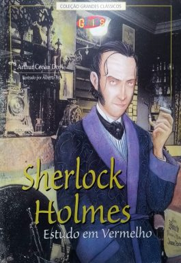 Sherlock Holmes: Estudo Em Vermelho (Col. Grandes Clássicos Gênios)