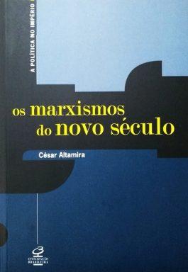 Os Marxismos Do Novo Século