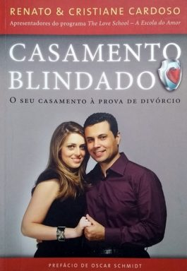 Casamento Blindado: Seu Casamento À Prova De Divórcio