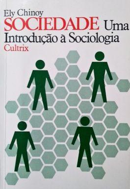Sociedade Uma Introdução À Sociologia