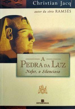 A Pedra da Luz: Nefer, O Silencioso (Volume 1)