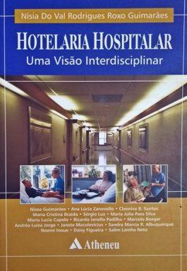 Hotelaria Hospitalar: Uma Visão Interdisciplinar