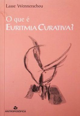 O Que É Euritmia Curativa?