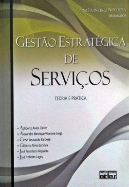 Gestão Estratégica De Serviços: Teoria E Prática