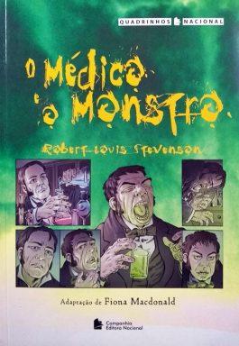 O Médico E O Monstro (Série Quadrinhos Nacional)