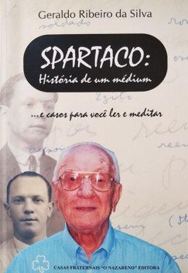 Spartaco: Histórias De Um Médium