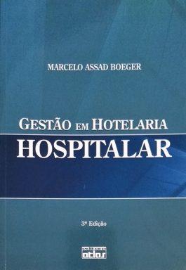 Gestão Em Hotelaria Hospitalar – 3ªEdição