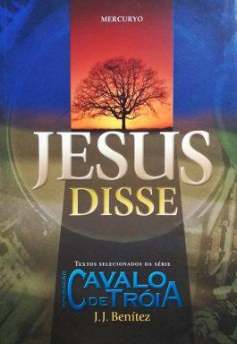 Jesus Disse (Coleção Operação Cavalo DeTróia)