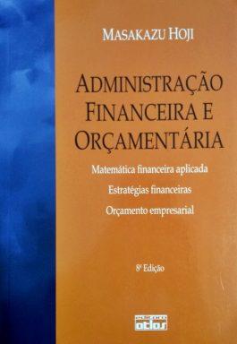 Administração Financeira E Orçamentária – 8ª Edição
