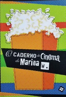 O Caderno De Cinema De Marina W.
