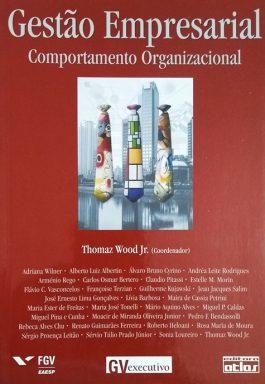 Gestão Empresarial: Comportamento Organizacional
