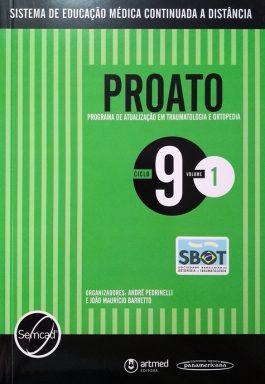 Proato: Programa De Atualização Em Traumatologia E Ortopedia – Ciclo 9 – Vol. 1