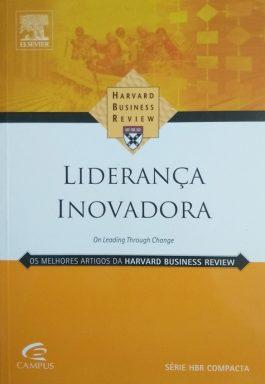 Liderança Inovadora (Série HBR Compacta)