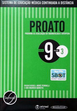 Proato: Programa De Atualização Em Traumatologia E Ortopedia – Ciclo 9 – Vol. 3
