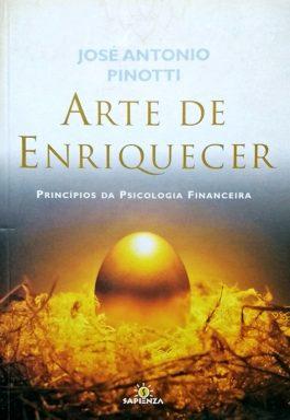 Arte De Enriquecer: Princípios Da Psciologia Financeiras