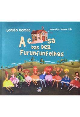 A Casa Das Dez Furunfunfelhas (Série Passa Anel)
