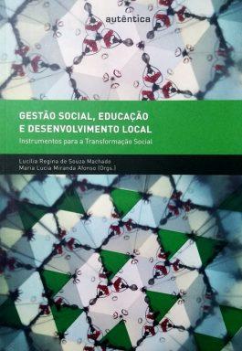 Gestão Social, Educação E Desenvolvimento Local