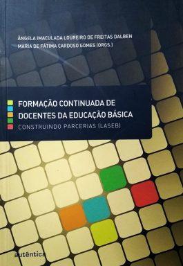 Formação Continuada de Docentes da Educação Básica: Construindo Parcerias (LASEB)