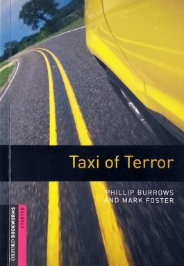 Taxi Of Terror (Oxford Bookworms Starter)