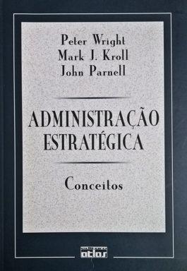 Administração Estratégica: Conceitos1