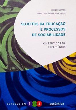 Sujeitos Da Educação E Processos De Sociabilidade – Os Sentidos Da Experiência