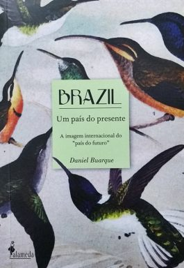 Brazil: Um País Do Presente