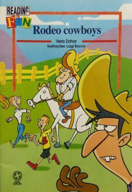 Rodeo Cowboys (Coleção Reading & Fun) Nível 2