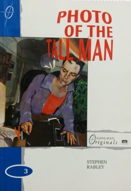 Photo Of The Tall Man – Stage 3