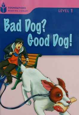 Bad Dog? Good Dog! – Level 1