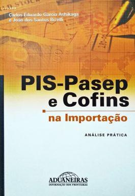 Pis-Pasep E Cofins Na Importação: Análise Prática