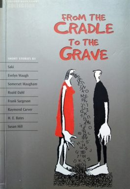 From The Cradle To The Grave (Oxford Bookworms Collection)
