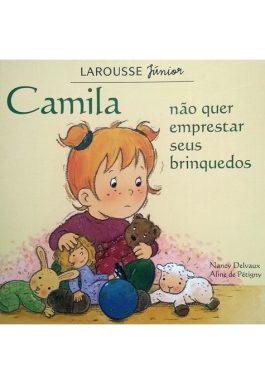 Camila Não Quer Emprestar Seus Brinquedos