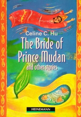 The Bride Of Prince Mudan And Other Stories