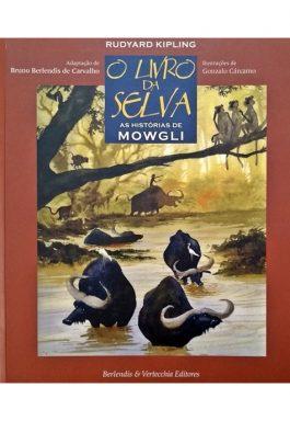 O Livro Da Selva: As Histórias De Mowgli