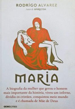 Maria: A Biografia Da Mulher Que Gerou O Homem Mais Importante Da História…
