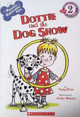 The Pooches Of Peppermint Park: Dottie And The Dog Show (Level 2)