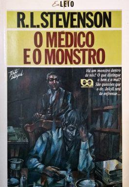 O Médico E O Monstro (Série Eu Leio)