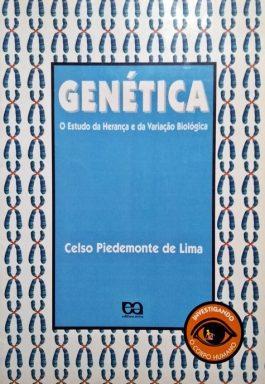 Genética: O Estudo Da Herança E Da Variação Biológica