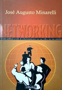 Networking: Como Usar A Rede De Relacionamentos Na Sua Vida E Na Sua Carreira