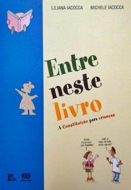 Entre Neste Livro: A Constituição Para Crianças