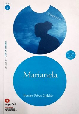 Marianela (Colección Leer En Español – Nivel 3) Acompanha CD