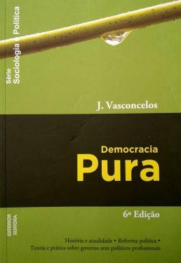 Democracia Pura (Série Sociologia Política)