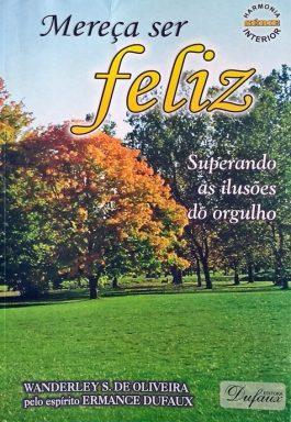 Mereça Ser Feliz (Série Harmonia Interior)
