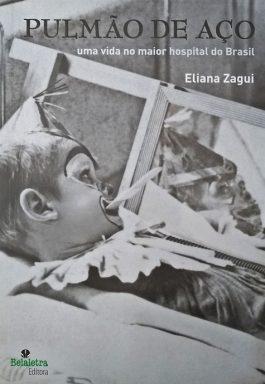Pulmão De Aço: Uma Vida No Maior Hospital Do Brasil