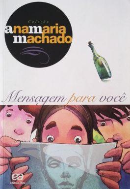 Mensagem Para Você (Coleção Ana Maria Machado)